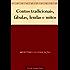 Contos tradicionais fábulas lendas e mitos