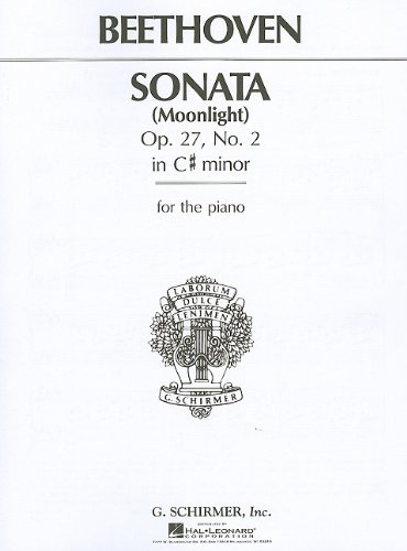 Beethoven Sonata Moonlight: Op. 27, No. 2 in C# Minor for the - Sonata Moonlight Music Sheet Beethoven