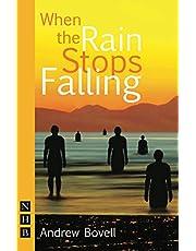 When the Rain Stops Falling