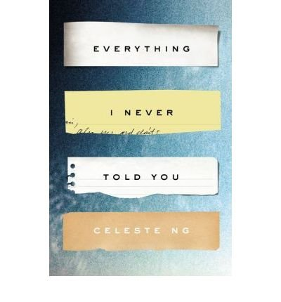 [ EVERYTHING I NEVER TOLD YOU By Ng, Celeste ( Author ) Hardcover Jun-26-2014