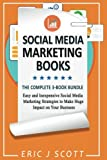 img - for Social Media Marketing Strategy: 3 Manuscripts in 1 Easy and Inexpensive Social Media Marketing Strategies to Make Huge Impact on Your Business book / textbook / text book