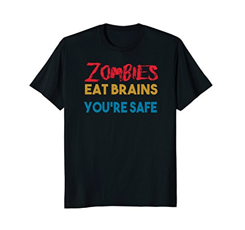 Zombies Eat Brains So You're Safe (Heathers Movie Costume)