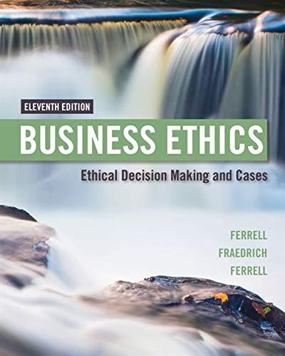 Price comparison product image Business Ethics: Ethical Decision Making & Cases (MindTap Course List)