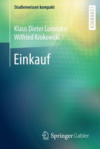 Einkauf (Studienwissen kompakt) Taschenbuch – 21. November 2017 Klaus Dieter Lorenzen Wilfried Krokowski Springer Gabler 3658072210
