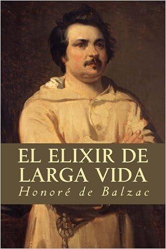 EL ELIXIR DE LARGA VIDA (Spanish Edition)