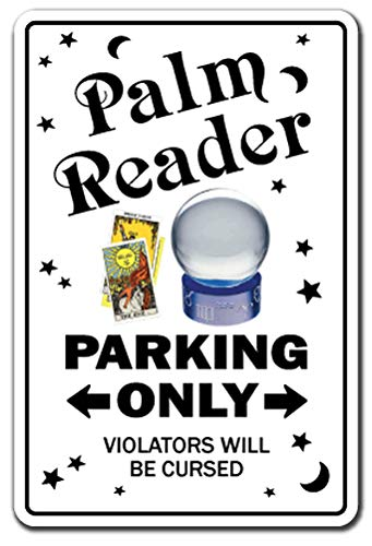 (Palm Reader Aluminum Sign Parking Psychic Reading Astrology Fortune Teller Gypsy Future | Indoor/Outdoor | 10