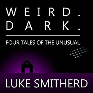 WEIRD. DARK. Audiobook