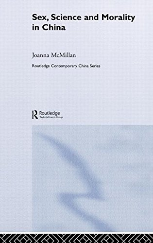 Sex, Science and Morality in China (Routledge Contemporary China Series)