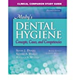 [(Clinical Companion Study Guide for Mosby's Dental Hygiene: Concepts, Cases and Competencies)] [Author: Susan J. Daniel] published on (December, 2007)