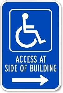 """Acceso al lado de construcción (discapacitados símbolo y flecha derecha) señal, 18""""x 12"""""""