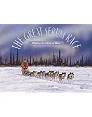 The Great Serum Race: Blazing the Iditarod Trail