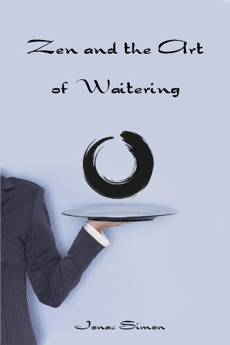 Zen and the Art of Waitering - Jonas Server
