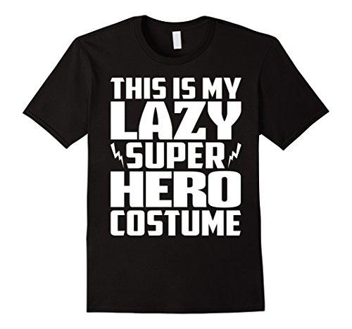 [Men's THIS IS MY LAZY SUPER HERO COSTUME t shirts Large Black] (Super Nerd Costume)