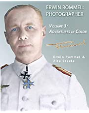 Erwin Rommel Photographer: Vol. 3, Adventures in Color