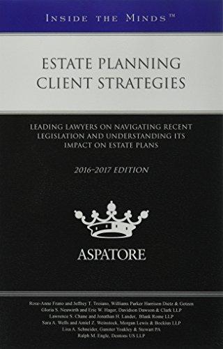 Estate Planning Client Strategies, 2016-2017 Edition