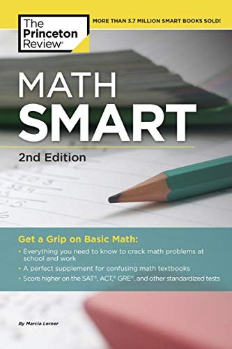 Math Smart, 2nd Edition: Get a Grip on Basic Math (Smart Guides)