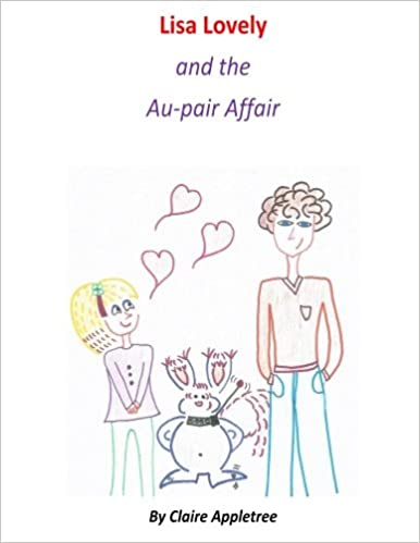 Lisa Lovely and the Au-pair Affair (Volume 3): Mrs. Claire ...
