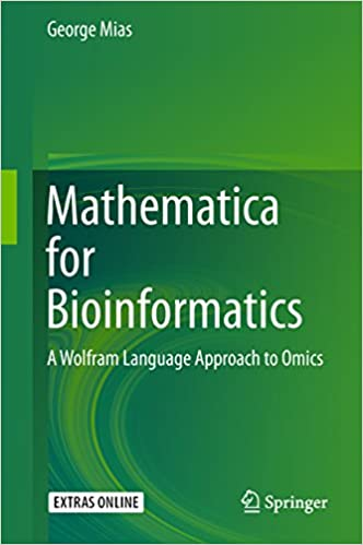Mathematica for Bioinformatics: A Wolfram Language Approach