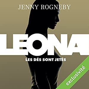 Les dés sont jetés (Leona 1) | Livre audio