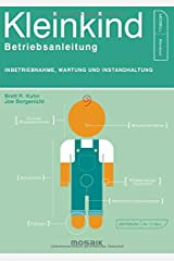 Kleinkind - Betriebsanleitung: Inbetriebnahme, Wartung und Instandhaltung Perfect Paperback