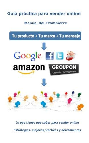 Descargar Libro Guía Práctica Para Vender Online Jose Luis Montesino