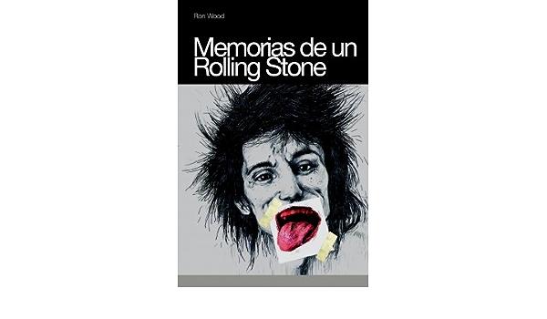 Memorias de un Rolling Stone: Amazon.es: Wood, Ron, Serra ...