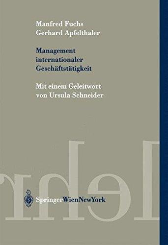 Management internationaler Geschäftstätigkeit (Springers Kurzlehrbücher der Wirtschaftswissenschaften) (German Edition) by Springer