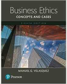 manuel g velasquez business ethics pdf download