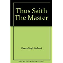 Thus Saith The Master