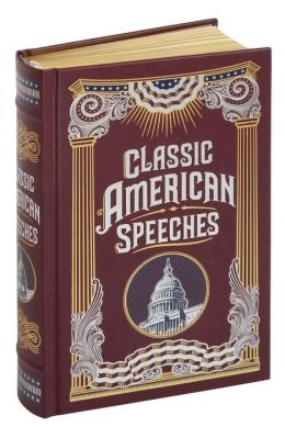 Classic American Speeches (Collectible Editions) (George Bush Speeches compare prices)