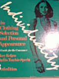 Individuality in Clothing Selection and Personal Appearance, Mary Kefgen and Phyllis Touchie-Specht, 0023621508