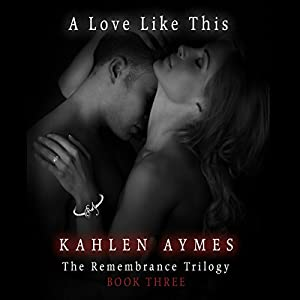 A Love Like This Audiobook