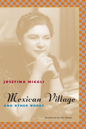 - Mexican Village and Other Works (Latino Voices)