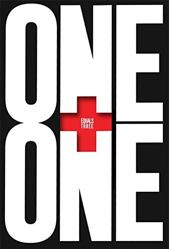 One Plus One Equals Three: A Masterclass in Creative Thinking by Trott, Dave (June 4, 2015) Hardcover (One Plus One Plus One Equals One)