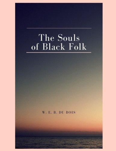 The Souls of Black Folk ebook