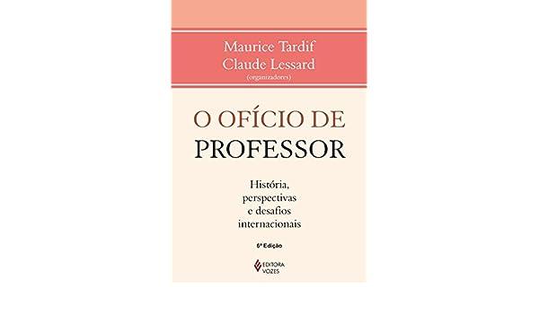 O Oficio De Professor. Historias, Perspectivas E Desafios Internacionais (Em Portuguese do Brasil): Vários Autores: 9788532636003: Amazon.com: Books