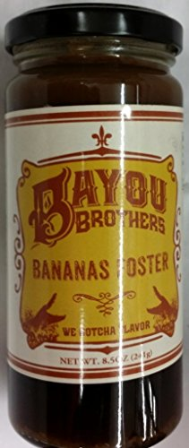 Bayou Brothers Bananas Foster 8.5 Oz (Pack of - Sauces Foster