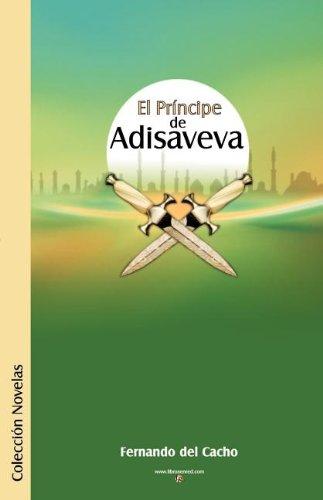 Download El Principe de Adisaveva (Spanish Edition) PDF
