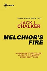 Melchior's Fire (Three Kings Book 2)
