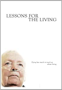 Lessons for the Living (53 Minute Version)
