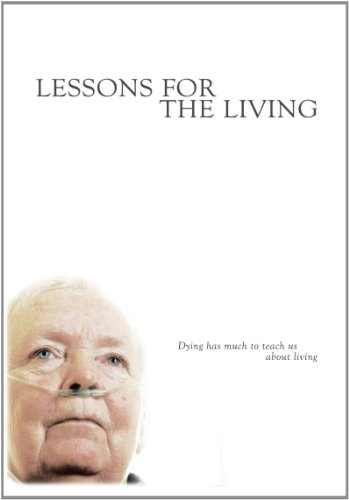 Lessons for the Living (53 Minute Version) (Institutional Use University/College) by ThinPlace Pictures