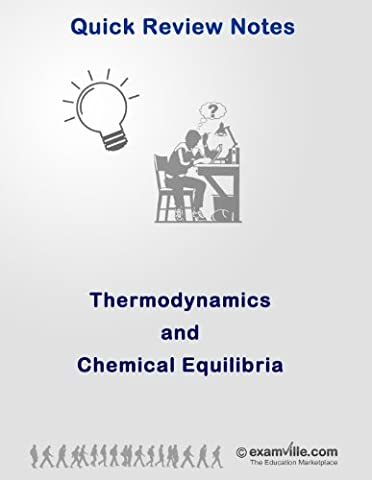 Biochemistry Quick Review: Thermodynamics and Chemical Equilibria (Quick Review Notes) (Ap Biochemistry)