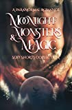 img - for Moonlight, Monsters & Magic: A Paranormal Romance Sexy Shorts Collection book / textbook / text book