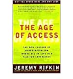img - for Age of Access: The New Culture of Hypercapitalism, Where All of Life is a Paid-for Experience (Paperback) - Common book / textbook / text book