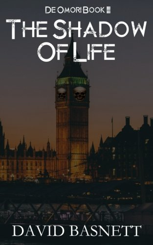The Shadow Of Life: The Return of the Vampire Trilogy Book III ebook