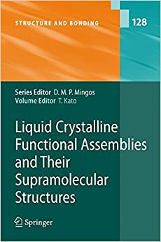 Liquid Crystalline Functional Assemblies and Their Supramolecular Structures (Structure and Bonding)