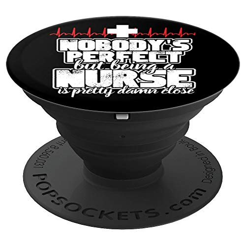 Nobody's Perfect Nurse PopSockets Grip and Stand for Phones and Tablets