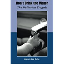 Don't Drink The Water: The Walkerton Tragedy