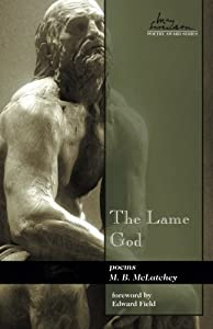The Lame God (Swenson Poetry Award)
