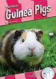Guinea Pigs (Pet Care: Dash! Leveled Readers, Level 1)